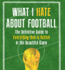 What I hate about football