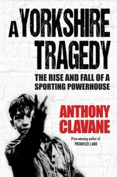 Yorkshire Tragedy anthony clavane book