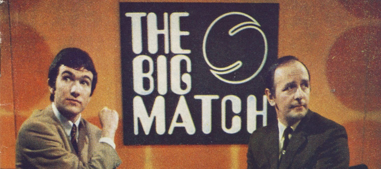 The Big Match: hail the televised football revolution